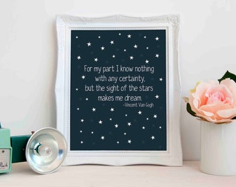 Sight of the Stars Van Gogh Quote Digital Art Print