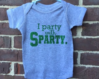 I Party with Sparty, Michigan State, Spartan baby, MSU baby, Michigan State apparel, infant and toddler