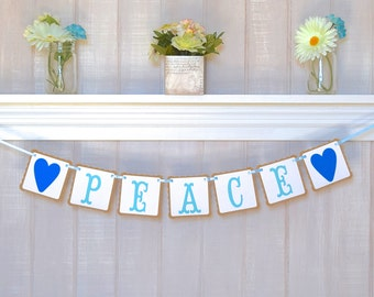 Peace Banner - Paper Garland - Customizable Colors - Home Decoration - Peace Mantle Decor