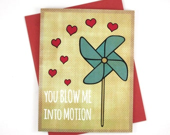 Anniversary Card - Love Gift - You Blow Me Into Motion - Valentines Cards - Boyfriend Gift