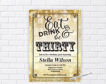birthday invitation, Eat Drink and Be Thirty, Forty, fifty, sixty any age, 30th 40th 50th 60th surprise fabulous birthday - card 304