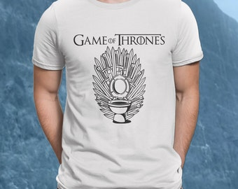 Game of Thrones Shirt, FREE SHIPPING, Game of Thrones Tee, Funny GOT T-Shirt, Game of Thrones toilet shirt, Funny Game of Thrones shirt