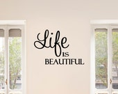 Life is Beautiful Vinyl Decal - Life Wall Decal Quote, Beautiful Vinyl Saying, Life is Beautiful Living Room Decal, Vinyl Lettering, 23x16