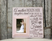 Photo gift mom, Mother of the Bride Gift, Thank You Gift, A Mother Holds Her Daughters Hand, 16x16 Picture Frame with 5x7 Frame