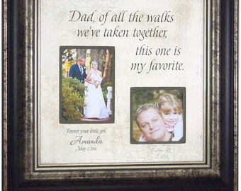 Father Of The Bride Gift, Personalized Picture Frame, Wedding, Custom, DADDY, Of All The Walks Mom Thank You, 16 X 16