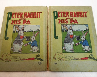 Rare Antique Book - Peter Rabbit and His Pa - 1916 - Louise A  Field & Virginia Albert - Victorian Children's Book