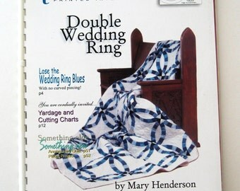 Quiltsmart Double Wedding Ring Quilt Pattern Book, 58 pp, 8 Quilt Sizes, Baby, Queen, King, Wallhanging, Mary Henderson, Anne Dease, 1999