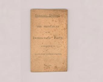 Rare 1888 Democratic Presidential Campaign Leaflet Grover Cleveland Democratic Doctrines Principles of the Democratic Party Antique Ephemera