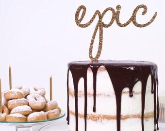 Epic Celebration Birthday Party Cake Topper