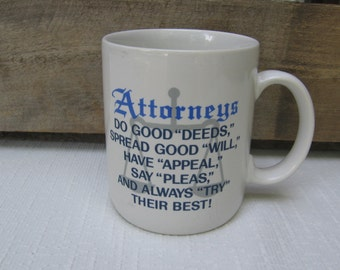 Vintage Attorneys Coffee Cup, Collectible Cup with Saying, Hallmark 1987, Coffee Mug, Gift for Attorney
