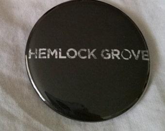 """Hemlock Grove Logo Netflix Pinback Button or Magnet 2.25"""""""
