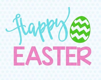 Happy Easter SVG, Happy Easter SVG, Svg Files, Cicut Cut Files, Silhouette Studio