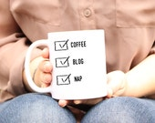 Coffee Mug, Coffee blog Nap, blogger gift, blogger mug, nap mug, unique quote ceramic coffee cup, funny coffee mug, To do list, cute mug