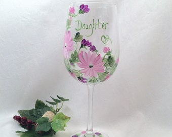 Daughter gift wine glass hand painted by Deanna Bakale