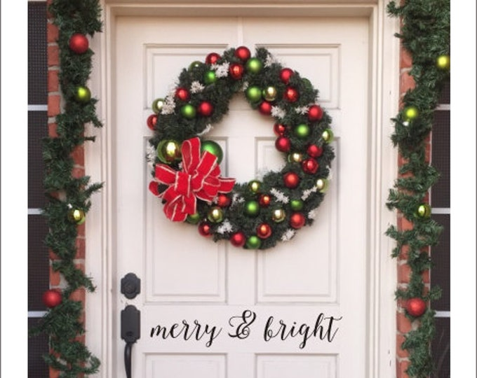 Merry and Bright Decal Door Decal Christmas Door Decal Vinyl Decal Holiday Porch Curb Appeal Greeting Door Greeting Decal for Christmas