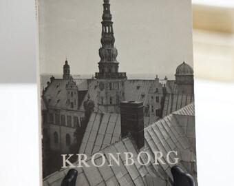 Kronborg: The Castle and the Royal Apartments [1964]