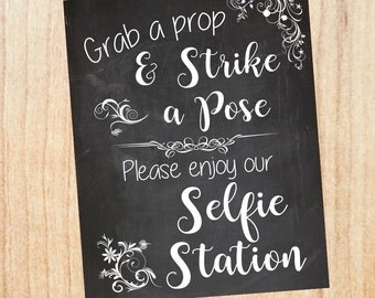 Selfie Station wedding sign photo booth chalkboard PRINTABLE  digital instant download Grab a Prop and Strike a Pose