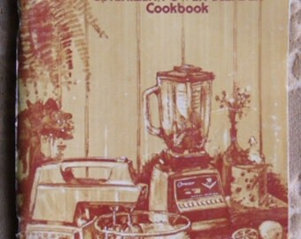 Vintage Cookbook - Oster Kitchen Center, Food Preparation Appliance, Osterizer Power Blender Cookbook, 1976