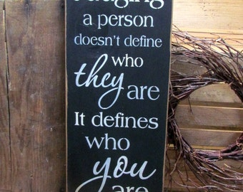 Wood Inspirational Sign, Judging a Person, Primitive Wooden Sign, Wood Sign Saying, Rustic Wood Sign, Judging Saying, Signs with sayings