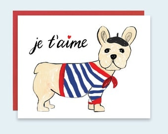 Dog Valentine's Card, Je t'aime Valentines Day Card, Valentines Card, French Bull Dog Card, I love you Card, Love Card, French Greeting Card
