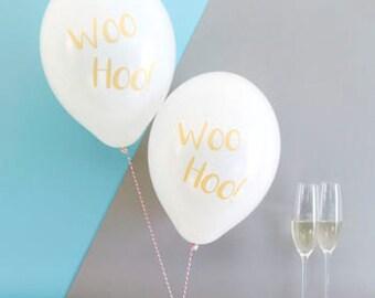 Woo Hoo Party Balloons Pack of Six - Wedding Balloons - Hen Balloons - Birthday Balloons - Engagement Party Balloons