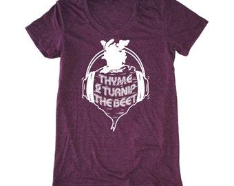 Thyme to Turnip the Beet women's shirt, foodie t-shirt, vegan shirt, chef shirt, vegetarian t shirt, dj music tshirt, yoga women's shirt