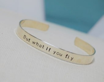 Metal Bracelet But What If You Fly Hand Stamped Cuff