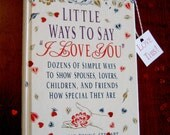 Little Ways to Say I Love You - Thank You Appreciation Book - Wedding Shower Gift - Good Manors Gift Book - Simple Ways to Say I Love You