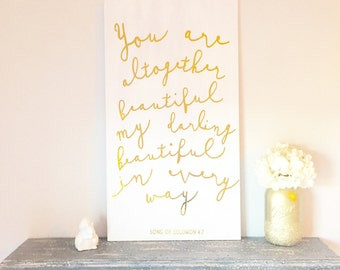 You are altogether beautiful, my darling - Gold Foil + Wood Sign - Little Girls Room - Nursery Art - Song of Solomon 4:7 - Love - Baby
