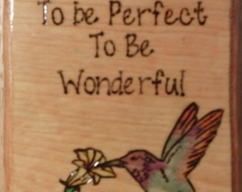 Humming Bird Plaque with Saying