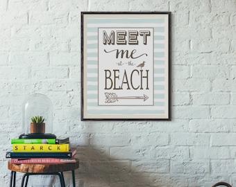 Meet me at the BEACH print, Nautical decor, Beach House decor, beach signs, Seaside Cottage art, Vacation, Wall Art Print, Instant Download