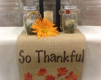 Thanksgiving table runner Burlap Table Runner with FINISHED edges & So Thankful and leaf pattern on each end - Holiday