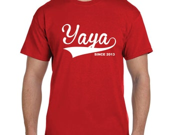 Personalized Grandparent Yaya Since Grandparent Gifts For Grandma Grandmother Giift Funnt tshirts ( You Pick the Year) Gift Ideas