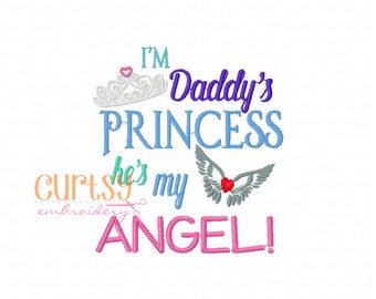 I'm Daddy's Princess, He's My Angel Embroidery design