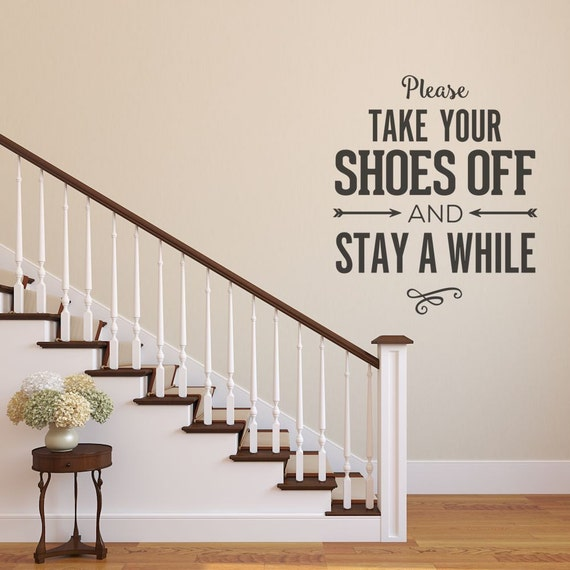 Please Remove Your Shoes Wall Decal Wall Decor Please Take - Custom vinyl wall decals removal options