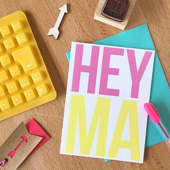 Hey Ma I Love You Card | Funny Mother's Day Any Occasion Birthday for Mom Mama Mommy Just Because Snarky Unique Mum Mummy Greeting Note