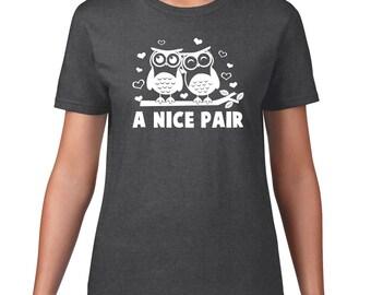 Funny T Shirt, Cute Owl Tshirt, A Nice Pair Tshirt, Pair of Owls Tee, Funny Tshirt, Owl T Shirt, Funny Tee, Ringspun Cotton, Owl Gift