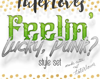 Feelin' Lucky, Punk? Style set for Photoshop CC Work for both Web and Print