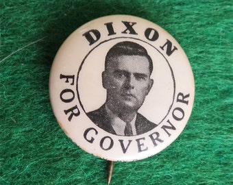 1950's John Sherwood Dixon For Governor Illinois Campaign Pin Back Button - Free Shipping