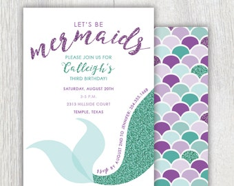 Printable mermaid party invitation - Lets be mermaids - Glitter - Girl Birthday party - Mermaid bash - Purple and aqua scales - Customizable