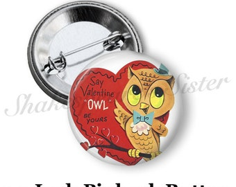 "Valentine Pin - Owl Pin - Pinback Button - Vintage Valentine - 1.5"" Pinback"