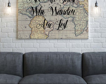 World Map Canvas, Not All Those who Wander Are Lost, World Map, Canvas Wall Art, World Map Art, Canvas Print ,Home Decor , Canvas Quote