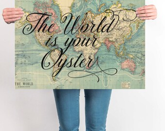 World Map Sign , The World is Your Oyster, Travel Poster, World Map Poster, Wanderlust, Inspirational Quote, Vintage Map, Motivational