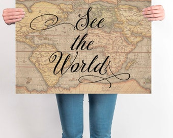 World Map Poster ,See The World, Travel Quote, World Map Poster, Wanderlust, Inspirational Quote, Vintage Map, Motivational, Travel Decor