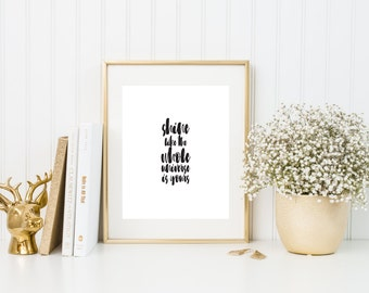 Shine Like The Whole Universe Is Yours Art Print | Quote Print | 8x10 | Art Quote Home Decor Self Motivation