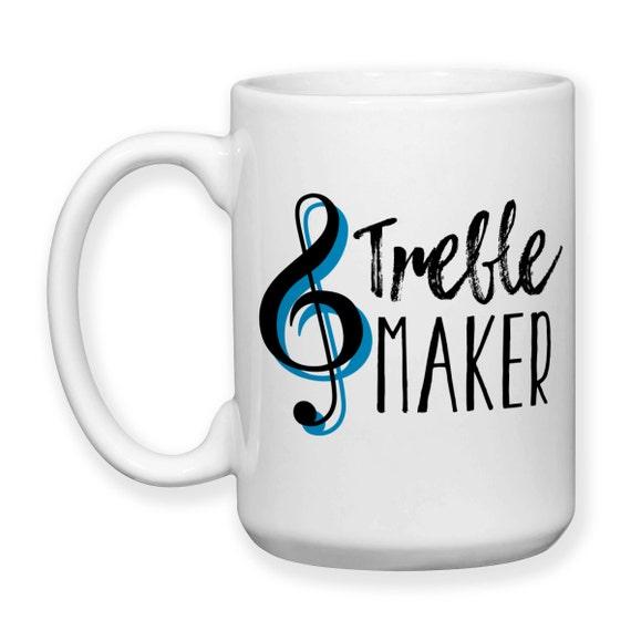 Treble Maker Coffee Mug : Coffee Mug Treble Maker Music Music Teacher by GroovyGiftables