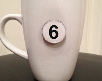 Quote | Mug | Magnet | Number '6'
