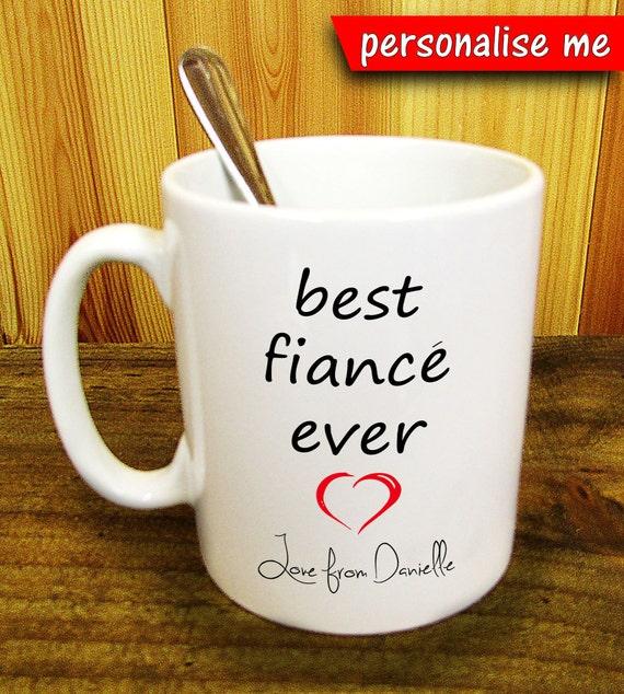 Best Fiance Ever Fun Coffee Mug Personalised Singed By