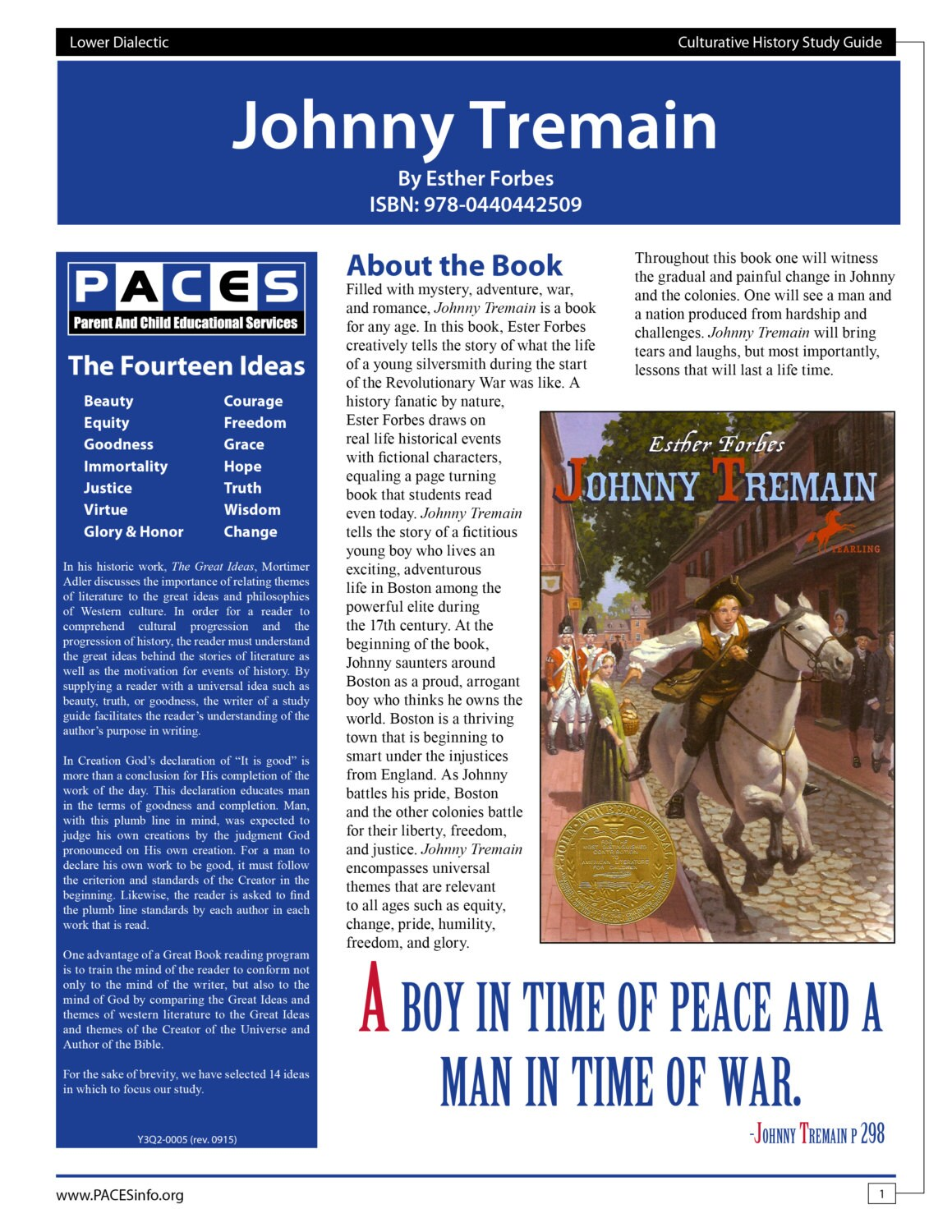 an analysis of the story of johnny tremain This one-page guide includes a plot summary and brief analysis of johnny tremain by esther forbes johnny tremain is a 1943 historical children's novel by american author esther forbes, set during the revolutionary war.