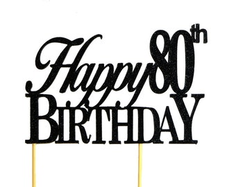 Black Happy-80th-Birthday Cake Topper, 1pc, Birthday, Black Glitter, Cake Decor, Handcrafted Party Decor, Party Supplies